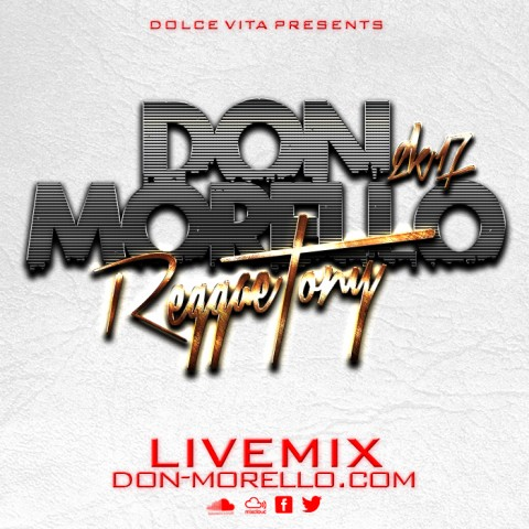 reggaetony Live Mix 2K17 Don Morello